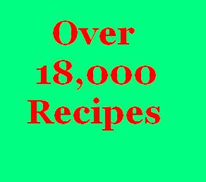 Over 18,000 Recipes - This Package Covers It ALL!!!